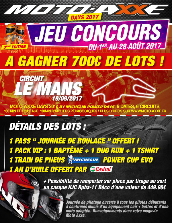moto axxe jeu concours moto axxe days 2017 le mans. Black Bedroom Furniture Sets. Home Design Ideas