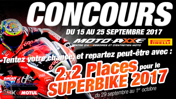 moto axxe france grand jeu concours 2x2 places au superbike 2017 magny cours. Black Bedroom Furniture Sets. Home Design Ideas